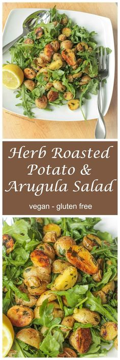 Herb Roasted Potato & Arugula Salad with a squeeze of fresh lemon juice. So simple, yet so delicious!