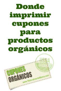 Donde imprimir cupones para productos orgánicos