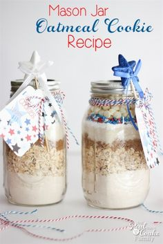 Must do! Make this delicious and cute 4th of July oatmeal cookie recipe in a mason jar! So cute and yummy!