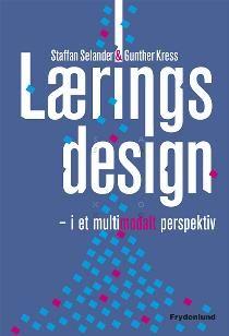 Om Læringsdesign i et multimodalt perspektiv. Udgivet af Frydenlund. Bogens ISBN er 9788771180121, køb den her