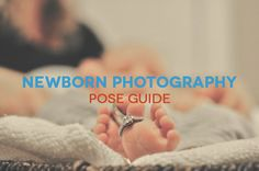 Newborn Photography Pose Guide...I just like looking at all the sweet babies!