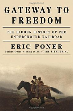 Gateway to Freedom: The Hidden History of the Underground Railroad by Eric Foner http://www.amazon.com/dp/0393244075/ref=cm_sw_r_pi_dp_CKO0vb0TQFKVS