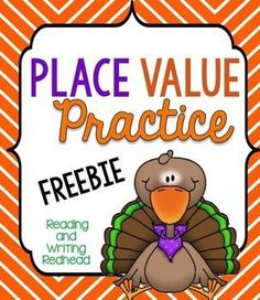 Freebie - one activity from my cute turkey-themed product for the second grade common core standard for place value - 2.NBT.1 . It includes a few practice pages that could be used as homework, assessment or classwork. They could be used for differentiation in first and third grade.