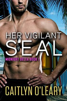 Her Vigilant SEAL by Caitlyn O'Leary http://www.amazon.com/dp/B0143OT3J2/ref=cm_sw_r_pi_dp_qQG1vb0PSF2QN