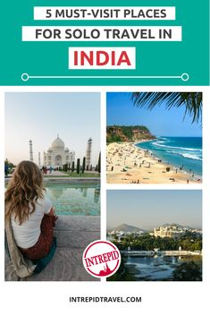India is one of Asia's most vibrant destinations. Here are 5 tips for choosing where to travel solo there.
