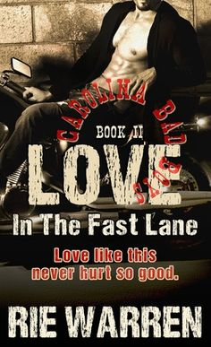 Spotlight: Love, In The Fast Lane, Carolina Bad Boys by Author Rie Warren Books For Boys, I Love Books, Good Books, Books To Read, My Books, Passionate Romance, Beautiful Love Stories, Romance Books, Book Recommendations
