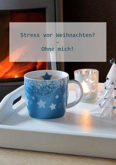 Stress vor Weihnachten? – Ohne mich! - Tipps, die dich entspannt durch die Vorweihnachtszeit bringen ...
