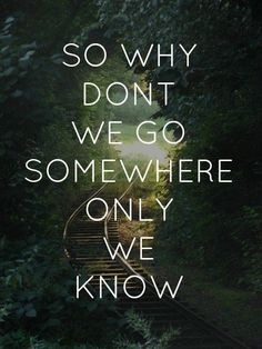 Keane- Somewhere only we know