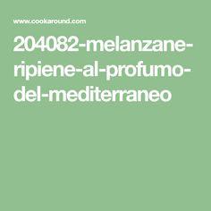 204082-melanzane-ripiene-al-profumo-del-mediterraneo