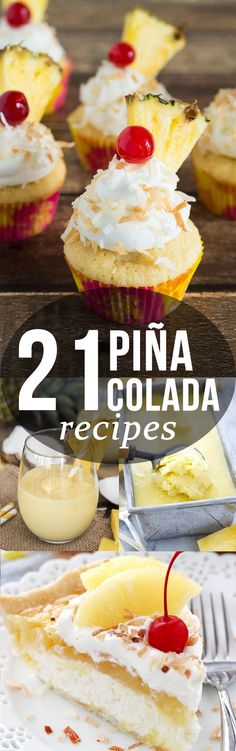 21 recipes that  pina colada lovers will go crazy for!