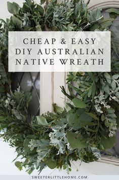 Make your own DIY Australian native wreath with this easy step-by-step DIY home décor tutorial. This DIY wreath is a great way to quickly and cheaply update your front door, entryway, or wall décor – all it requires is a coathanger, floral wire, and some eucalyptus and wattle leaves. The soft green hues of the Australian native plants make this handmade wreath a great farmhouse DIY project! #australiannativeflowers #farmhousediyproject #diy farmhousehomedecor #makeyourownwreath