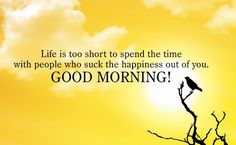 #life #spend #time #goodmorning #happiness