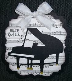 piano on sheet music. Birthday Card Pop Up, Homemade Birthday Cards, Happy Birthday Cards, Homemade Cards, Music Greeting Cards, Musical Cards, Rena, Piano, Button Cards