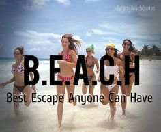 #BoracayBeachQuotes  B.E.A.C.H = Best Escape Anyone Can Have  #beach #quotes