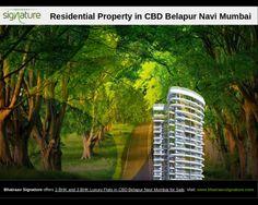 Bhairaav Signature offers Residential Property in CBD Belapur Navi Mumbai for Sale