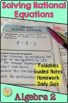 Are you in need of Foldables? Guided Notes? Homework? Here's a complete lesson for Algebra 2 Honors students to Solve Rational Equations and application problems.  Everything you need is provided to teach a rigorous lesson, with minimal prep time. #Algebra2 #RationalFunctions