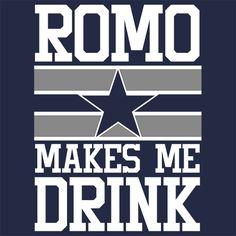 Romo Makes Me Drink Dallas Cowboys