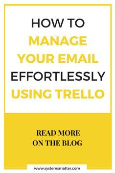 How to manage your email effortlessly and consistently reach Inbox Zero by using Trello for email management. #trello #productivity #emailmanagement #gtd #smallbusiness