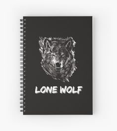 """A design that says """"Lone Wolf"""" with a sketch of a strong looking wolf. Perfect for those whose taking a journey alone to be the best version of themselves. • Millions of unique designs by independent artists. Find your thing. Lone Wolf, Lonely, Finding Yourself, Take That, Sayings, Artist, Design, One Man Wolf Pack, Lyrics"""