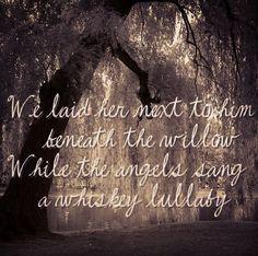 Image Result For Whiskey Lullaby Lyrics