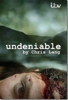 Undeniable (2014) Mini-Series / Ep. 2 / Undeniable is a thriller written by Chris Lang starring Claire Goose and Peter Firth. Jane Fielding recognises her mother's murderer, twenty-three years after the crime was committed despite being only seven years old at the time. She becomes determined to bring the man she believes is responsible to justice.