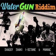 Water Gun Riddim is a brand new dancehall juggling from Ranch Entertainment which features Shaggy, Shaki, I-Octane, Maniac, Assassin aka Age...
