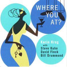"KARIN KROG: "" where you at? "" ( enja records ) personnel: karin krog (voc), steve kuhn (p), david finck (cb), bill drummond (dm). http://www.qobuz.com/fr-fr/album/where-you-at-karin-krog/0767522914429"