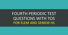 Periodic Test Questions with Table of Specifications (TOS) Classroom Assessment is an integral part of curriculum implementation. Curriculum Implementation, High School Seniors, Grade 1, Mathematics, Assessment, Period, Classroom, Science, This Or That Questions