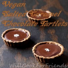 Will Cook For Friends: Vegan Dulce De Leche & Salted Caramel Chocolate Tartlets