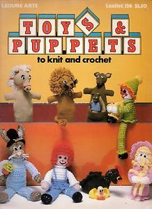 Toys and Puppets to knit and crochet Leaflet 136