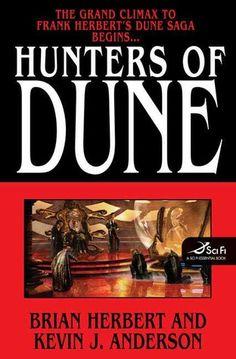 Hunters Of Dune - Brian Herbert & Kevin J. Anderson