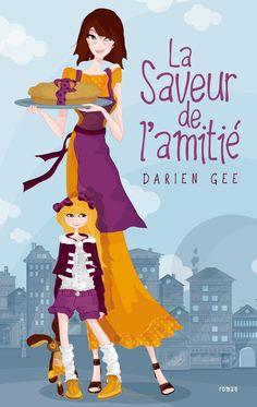 Darien Gee  La saveur de l'amitié    Illustration et création Atelier dpcom.fr  © David & Myrtille