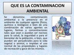 Que Es La Contaminacion Ambiental by tecnoanime via slideshare