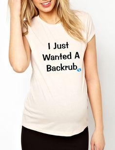 I Just Wanted A Backrub T Shirt Maternity T Shirt Funny Pregnancy Shirt Tee For Pregnant Woman Pregnant Shirt on Etsy, $29.50