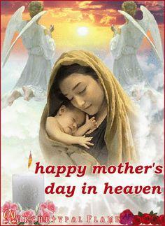 Archetypal Flame - happy mother's day in heaven  happy mother's day in heaven    for the mothers are care us for heaven  Feliz día de la madre en el cielo  Porque las madres nos cuidan para el cielo  Feliz dia da mãe no céu   Porque as mães nos cuidam para o céu  Μαμά, χρόνια πολλά στον ουρανό  Για τις μητέρες που μας προσέχουν από τον Ουρανό    #mother,#day,#heaven,#madres,#cielo,#mãe,#céu,#archetypal,#flame,#beauty, #health, #inspireation,#μητέρα,#ουρανό,#προσέχουν #άγαπη,
