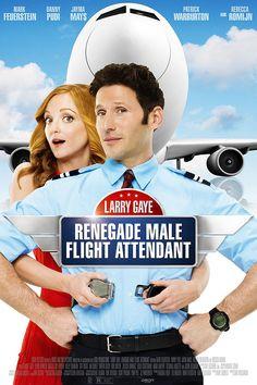 Larry Gaye: Renegade Male Flight Attendant -