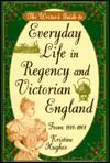 The Writer's Guide to Everyday Life in Regency and Victorian England from , Kristine Hughes, Writer's Digest Books; Books To Read, My Books, Victorian Life, Modern Victorian, Reference Book, Period Dramas, Writing Inspiration, Character Inspiration, Love Book