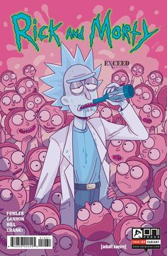 "madygcomics: ""The latest Rick and Morty cover I got to do for Oni Press! This one is for Exceed Exclusives as well and can be pre-ordered here as well as on the EE website! If you pre-order from my gumroad I'll send out the copies as soon as I..."