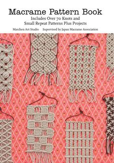 Macrame Pattern Book …
