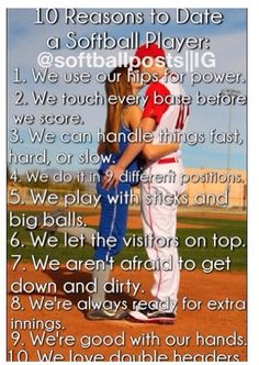 Reasons to date a softball player