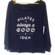 Moletom Pilates is always a good idea