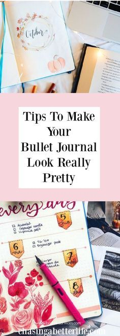 Tips To Make Your Bullet Journal Look Really Pretty