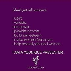 Reasons WHY I  Younique Products ... #vision #mission #empower #women #youniqueproducts