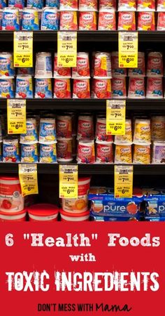 """6 """"Health"""" Foods That Contain Toxic Ingredients - DontMesswithMama.com"""