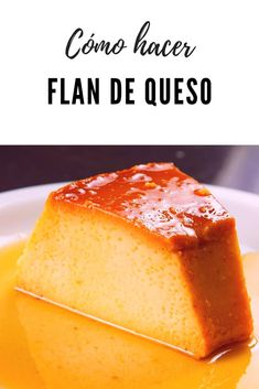 Sweet Desserts, Delicious Desserts, Cream Cheese Flan, Mexican Food Recipes, Dessert Recipes, Boricua Recipes, Flan Recipe, Homemade Cheese, Christmas Desserts