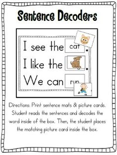 This pin is a worksheet type activity with a few additional pieces.  The purpose of this pin is for students to read the sentence and then find the picture that matches the word in the box.  I would use this in my classroom as an informal assessment to test students reading and comprehension abilities.  Students will enjoy this because it is an alternative form of assessment.