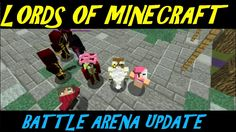 Lords Of Minecraft Battle Arena Update Minecraft, Battle, Video Games, Gaming, Lord, Youtube, Videogames, Video Game, Lorde