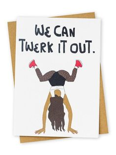 Twerk Greeting Card | NYLON SHOP
