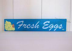Fresh Eggs Chicken Coop Sign Kitchen decor Egg by TheChickenStudio