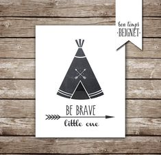 Be Brave, Little One    Your purchase comes with THREE high resolution jpeg files set to print at 5x7, 8x10, and 11x14    I created this design